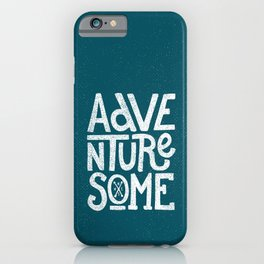 Adventuresome iPhone Case