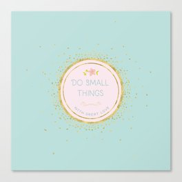 Do small things with great love- Typography on aqua background Canvas Print