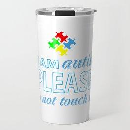 I am autist Travel Mug