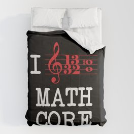 I Love Mathcore Comforters