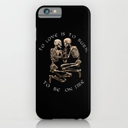 The Pompeii Lovers To Love Is To Burn Jane Austen Valentine's Day Skeleton Goth Gift Gothic Gifts iPhone Case