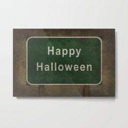 Scary Happy Halloween Roag Sign Metal Print