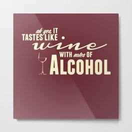 NOTES OF ALCOHOL Metal Print