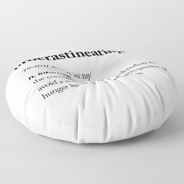 Procrastineating black and white contemporary minimalism typography design home wall decor bedroom Floor Pillow