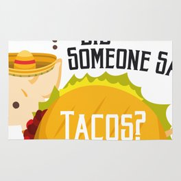 Did Someone Say Tacos Chihuahua Dog Funny De Mayo Gift Rug