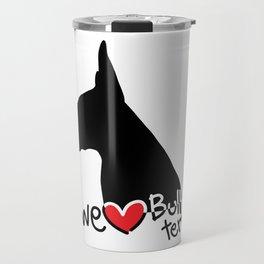 We love Bull terrier Travel Mug