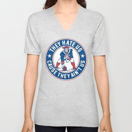 New England Football Shirt - They Hate Us 'Cause They Ain't Us Unisex V-Neck