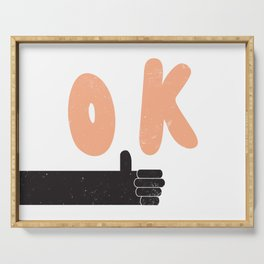 OK thumbs up Serving Tray
