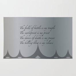 The field of battle is my temple Rug