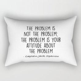 Jack Sparrow - The problem is not the problem Rectangular Pillow