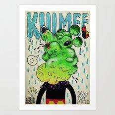 KILL MEE Art Print