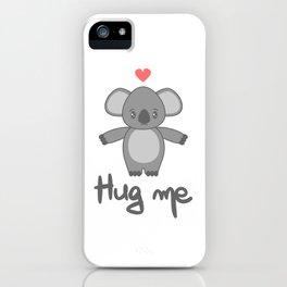 cute hand drawn lettering hug me with cartoon lovely koala bear iPhone Case