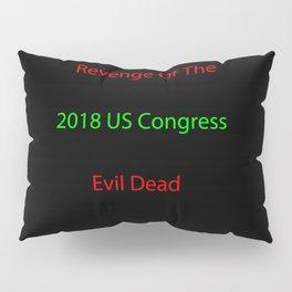Revenge!!! Pillow Sham