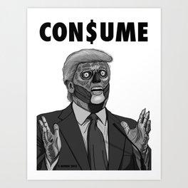 CON$UME: DONALD TRUMP (black and white) Art Print