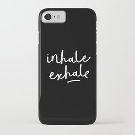 Inhale Exhale black-white typography poster black and white design bedroom wall home decor iPhone Case