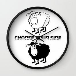 Choose your side Wall Clock
