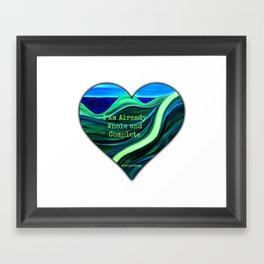 I Am Already Whole and Complete Framed Art Print