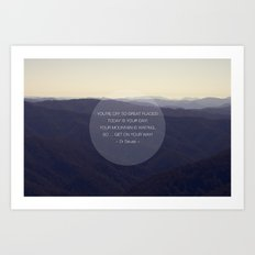 You're off to great places ... Art Print