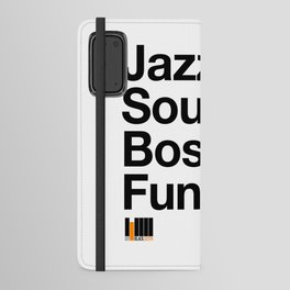 JAZZ & SOUL & BOSSA & FUNK Android Wallet Case