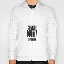 Straight Outta New York Hoody