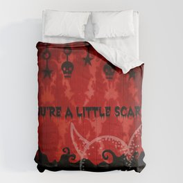 You're a little scary...I like it! Comforters