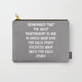 The Best Relationship | Dalai Lama Quote Carry-All Pouch