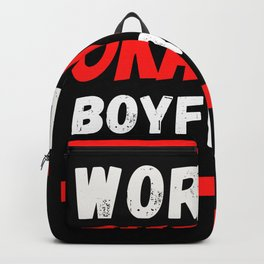 Worlds okayest Boyfriend Backpack