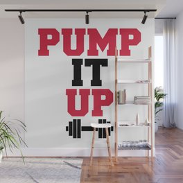Pump It Up Gym Quote Wall Mural