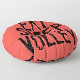 Eat Sleep Volley Floor Pillow