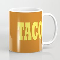 taco Mugs featuring Taco by Book Ink Boutique