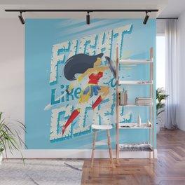 Fight like a girl Wall Mural
