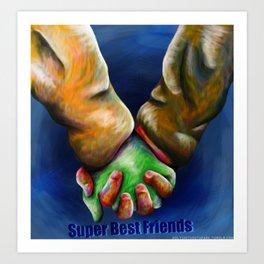 Super Best Friends Art Print