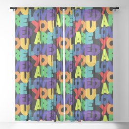you are loved - rainbow Sheer Curtain