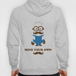 Mind Your Own Mustache Hoody