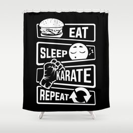 Eat Sleep Karate Repeat - Martial Arts Defence Shower Curtain