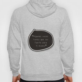 Be Strong for yourself Hoody
