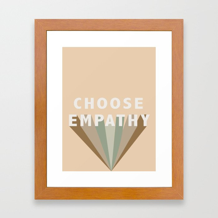 Choose Empathy Framed Art Print