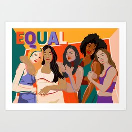 beleive in WE - Sisterhood - Equality - TIME'S UP! Art Print