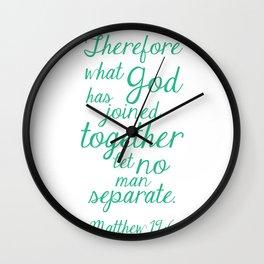 MATTHEW 19:6 Wall Clock