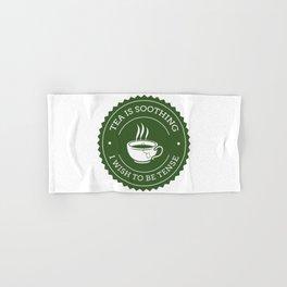 Tea Quote Hand & Bath Towel