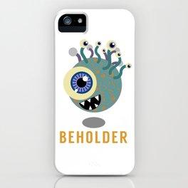 Beholder! iPhone Case