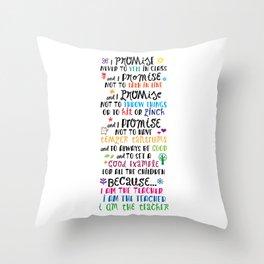 Because I Am the Teacher Throw Pillow