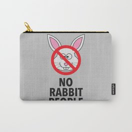 No Rabbit People Carry-All Pouch