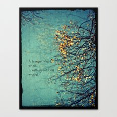 A Tranquil Heart Canvas Print