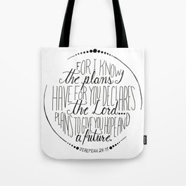 Hand Written Typography of Jeremiah 29:11 Tote Bag
