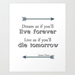 James Dean Quote Wall Art Art Print