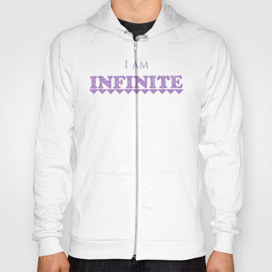 I Am Infinite Hoody