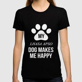 My Lhasa Apso Makes Me Happy T-shirt