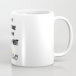 You Are Not a Taco Coffee Mug