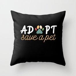Adopt Save A Pet Adoption Animal Welfare Shelter Throw Pillow
